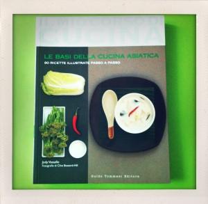 Il mio corso di cucina volume V: la cucina asiatica