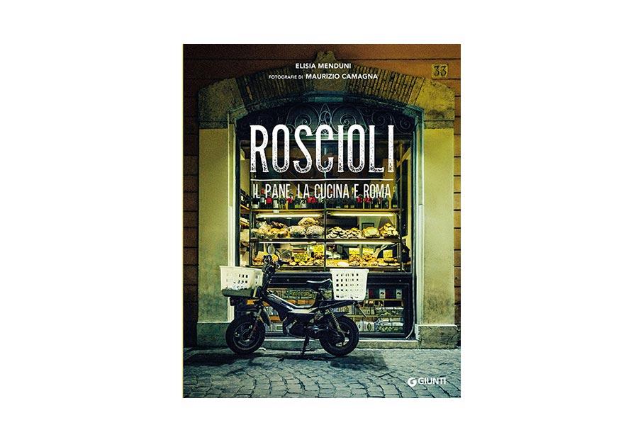 Roscioli: il pane, la cucina e Roma