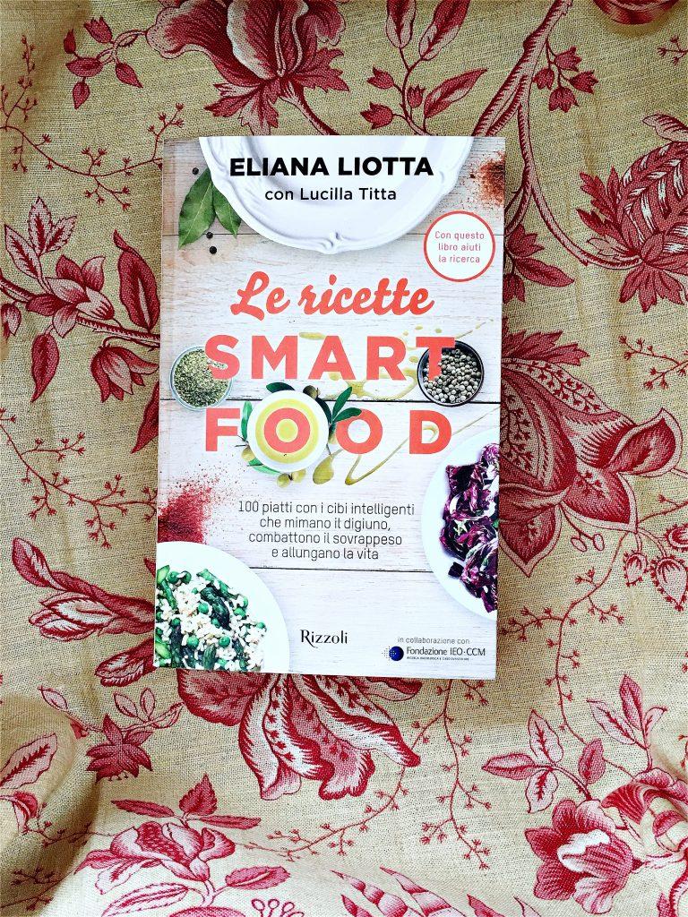 Le ricette SmartFood | Eliana Liotta